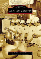 Graham County by Harold Herbert, Graham County Historical Society and Museum, 9780738548487