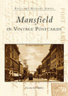 Mansfield in Vintage Postcards by Timothy Brian McKee, 9780738531724