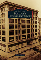 Bullock's Department Store by Devin T. Frick, 9781467132961