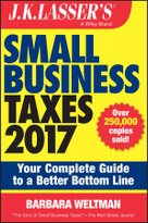 J.K. Lasser's Small Business Taxes 2017 (Your Complete Guide to a Better Bottom Line) by Barbara Weltman, 9781119249054