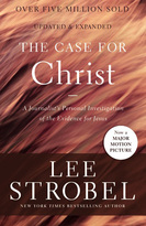 The Case for Christ (A Journalist's Personal Investigation of the Evidence for Jesus) - 9780310350033 by Lee Strobel, 9780310350033