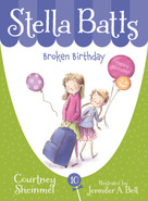 Broken Birthday by Courtney Sheinmel, Jennifer A. Bell, 9781585369218