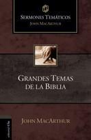 Grandes temas de la Biblia by John F. MacArthur, 9788482679549