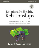 Emotionally Healthy Relationships Workbook (Discipleship that Deeply Changes Your Relationship with Others) by Peter Scazzero, Geri Scazzero, 9780310081890