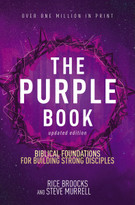 The Purple Book, Updated Edition (Biblical Foundations for Building Strong Disciples) by Rice Broocks, Steve Murrell, 9780310087298