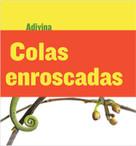 Colas enroscadas (Twisty Tails) (Camaleón (Chameleon)) - 9781634714693 by Kelly Calhoun, 9781634714693