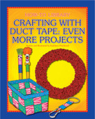 Crafting with Duct Tape: Even More Projects - 9781633624023 by Kathleen Petelinsek, Kathleen Petelinsek, 9781633624023