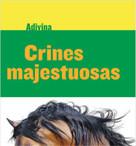 Crines majestuosas (Majestic Manes) (Caballo (Horse)) - 9781634714662 by Kelly Calhoun, 9781634714662