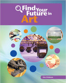 Find Your Future in Art - 9781634719476 by Kim Childress, 9781634719476