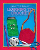 Learning to Crochet - 9781634714341 by Dana Meachen Rau, Kathleen Petelinsek, 9781634714341