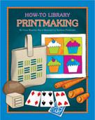Printmaking - 9781633624016 by Dana Meachen Rau, Kathleen Petelinsek, 9781633624016