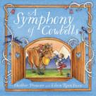 A Symphony of Cowbells by Heather Preusser, Eileen Ryan Ewen, 9781585369683