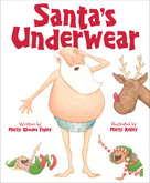 Santa's Underwear by Marty Rhodes Figley, Marty Kelley, 9781585369546