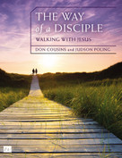 The Way of a Disciple: Walking with Jesus (How to Walk with God, Live His Word, Contribute to His Work, and Make a Difference in the World) by Don Cousins, Judson Poling, 9780310081166