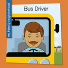 Bus Driver - 9781534100107 by Samantha Bell, Jeff Bane, 9781534100107