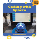 Coding with Sphero - 9781634727280 by Adrienne Matteson, 9781634727280