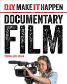 Documentary Film - 9781534100572 by Virginia Loh-Hagan, 9781534100572