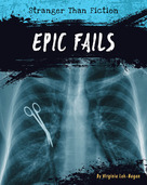 Epic Fails - 9781534100718 by Virginia Loh-Hagan, 9781534100718