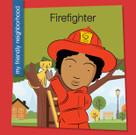 Firefighter - 9781534100053 by Samantha Bell, Jeff Bane, 9781534100053