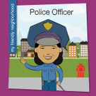 Police Officer - 9781534100046 by Samantha Bell, Jeff Bane, 9781534100046