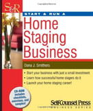 Start & Run a Home Staging Business by Dana J. Smithers, 9781770400559