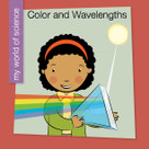 Color and Wavelengths - 9781534108264 by Samantha Bell, Jeff Bane, 9781534108264