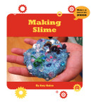 Making Slime - 9781534108820 by Amy Quinn, 9781534108820