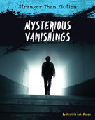 Mysterious Vanishings - 9781534108578 by Virginia Loh-Hagan, 9781534108578