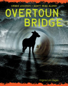 Overtoun Bridge - 9781534108660 by Virginia Loh-Hagan, 9781534108660