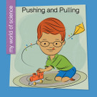 Pushing and Pulling - 9781534108202 by Samantha Bell, Jeff Bane, 9781534108202
