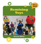 Remixing Toys - 9781534108837 by Pam Williams, 9781534108837