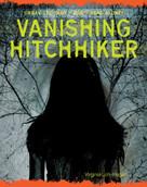 Vanishing Hitchhiker - 9781534108639 by Virginia Loh-Hagan, 9781534108639