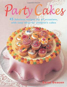 Party Cakes by Carol Deacon, 9781845375775