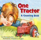 One Tractor (A Counting Book) by Jacqueline Rogers, Alexandra Siy, 9780823421886