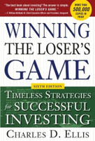 Winning the Loser's Game, 6th edition: Timeless Strategies for Successful Investing by Charles D. Ellis, 9780071813655