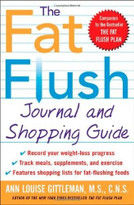 The Fat Flush Journal and Shopping Guide by Ann Louise Gittleman, 9780071414975