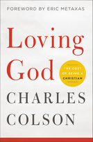 Loving God (The Cost of Being a Christian) by Charles W. Colson, 9780310352624