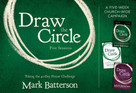 Draw the Circle Church Campaign Kit (Taking the 40 Day Prayer Challenge) by Mark Batterson, 9780310094784