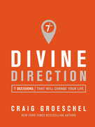 Divine Direction (7 Decisions That Will Change Your Life) - 9780310343073 by Craig Groeschel, 9780310343073