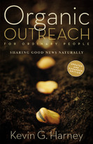 Organic Outreach for Ordinary People (Sharing Good News Naturally) - 9780310566106 by Kevin G. Harney, 9780310566106