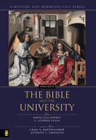 The Bible and the University - 9780310234180 by Craig Bartholomew, Anthony C. Thiselton, David Lyle Jeffrey, C. Stephen Evans, 9780310234180