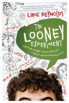 The Looney Experiment by Luke Reynolds, 9780310746423