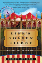 Life's Golden Ticket (An Inspirational Novel) by Brendon Burchard, 9780061173912