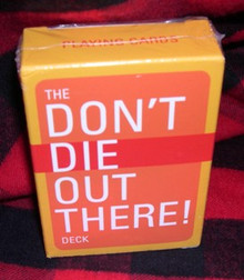 "The ""Don't Die Out There!"" Deck"