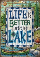 """""""Life is Better at the Lake""""  Flag"""