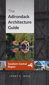 The Adirondack Architecture Guide