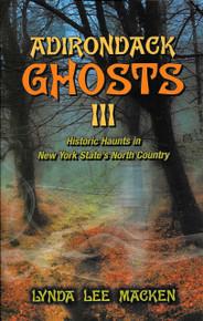 Adirondack Ghosts lll