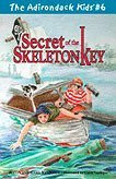The Adirondack Kids # 6 Secret of the Skeleton Key