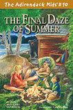 The Adirondack Kids # 10 The Final Daze of Summer