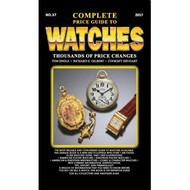 The 2017 Complete Price Guide to Watches No. 37 Paperback